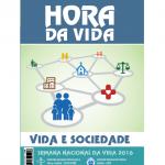 """Semana Nacional da Vida propõe como tema """"Vida e sociedade???"""