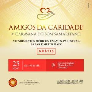 """Catedral de Palmas realiza """"Bom Samaritano"""" neste sábado no Taquari"""