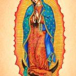 Nossa Senhora de Guadalupe – Padroeira de toda a América