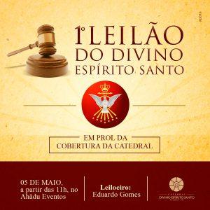 Paróquia promove 1º Leilão do Divino em prol da cobertura da Catedral