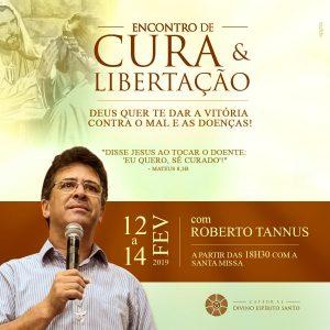 Roberto Tannus volta à Palmas para encontro de Cura e libertação