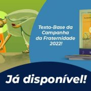 """CNBB lança o texto base da Campanha da Fraternidade 2022 cujo tema é """"Educação"""""""